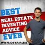 Doug Cochrane Guest Stars on Best Real Estate Investing Advice Ever with Joe Fairless